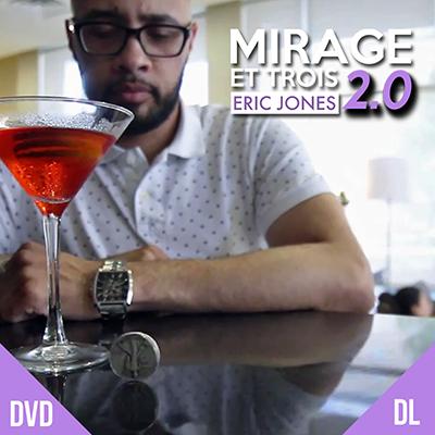 Mirage et Trois 2.0 by Eric Jones DVD (DVD647)