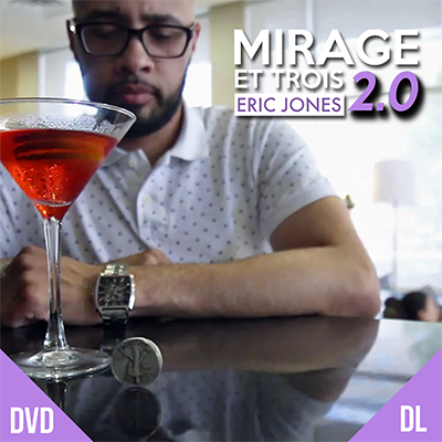 Mirage et Trois 2.0 by Eric Jones DVD (DVD647)