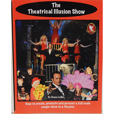 The Theatrical Illusion Show by Duane Laflin Boek (B0315)