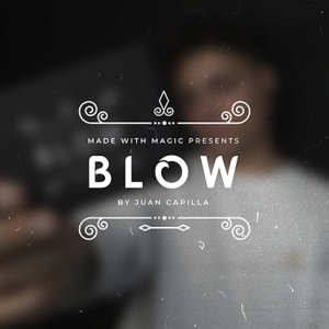Blow by Juan Capilla & Made by Magic (3813)