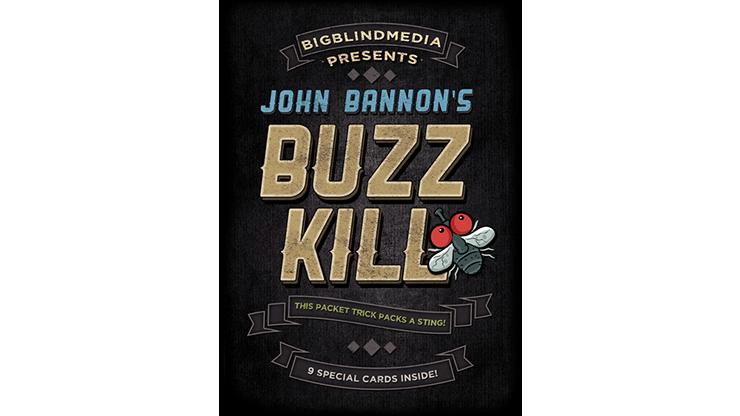 Buzz Kill by John Bannon (5005)