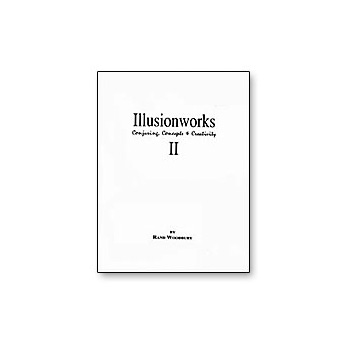 Illusion Works 2 Book by Rand Woodbury (B0273)