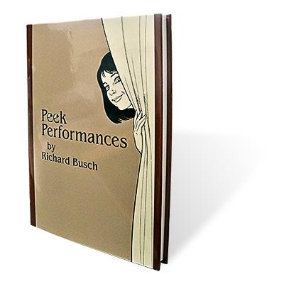 Peek Performances by Richard Busch Book (B0221)