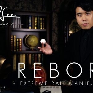 Reborn Extreme Ball Manipulation DVD by Bond Lee (DVD970)