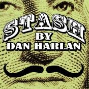 Stash by Dan Harlan