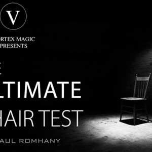 Vortex Magic Presents Ultimate Chair Test by Paul Romhany (5036)