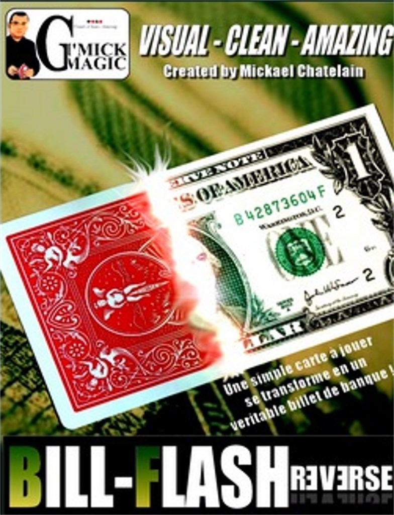 Bill Flash Reverse by Mickael Chatelain (DVD802)