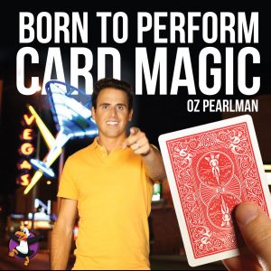 Born To Perform Card Magic DVD by Oz Pearlman (DVD498)