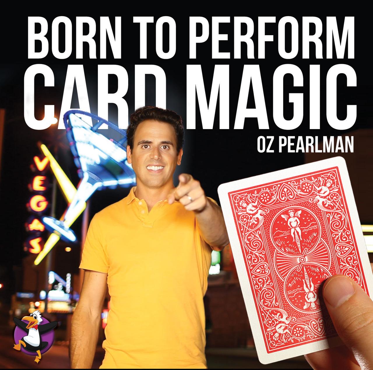 Born To Perform Card Magic DVD by Oz Pearlman (DVD498)