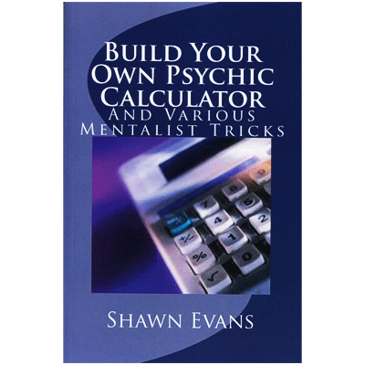 Build Your Own Psychic Calculator by Shawn Evans Boek (B0283)