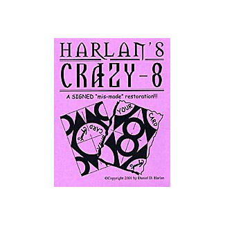 Crazy 8 by Dan Harlan