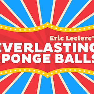 Everlasting Sponge Balls by Eric Leclerc (4343)