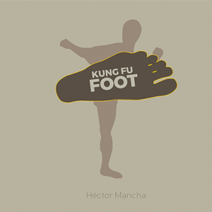 Kung Fu Foot by Héctor Mancha (4284)