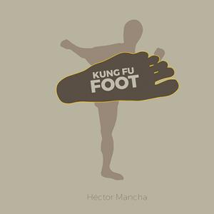 Kung Fu Foot by Héctor Mancha (4284)