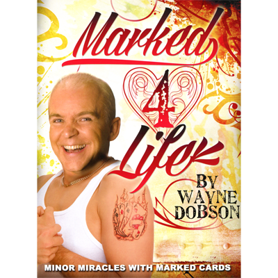 Marked 4 Life by Wayne Dobson Boek (B0294)