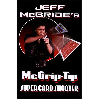 McGrip Tip Super Card Shooter by Jeff McBride (4386)