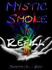 Mystic Smoke II Refill (1140)