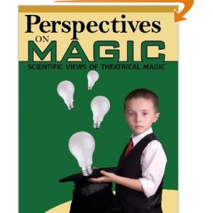 Perspectives on Magic Boek: Scientific views of theatrical magic