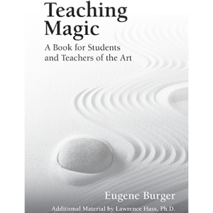 Teaching Magic Book by Eugene Burger (B0335)