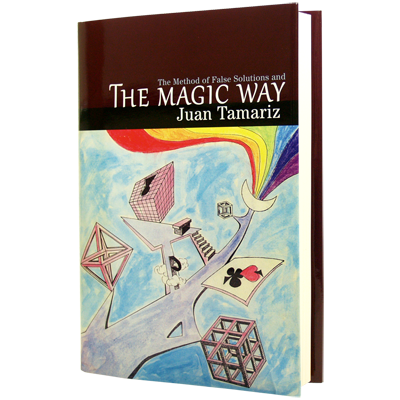 The Magic Way by Juan Tamariz (B0307)