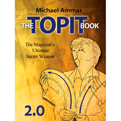 The Topit Book 2.0 by Michael Ammar (B0305)