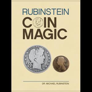 Rubinstein Coin Magic Hardbound by Michael Rubinstein (B0358)