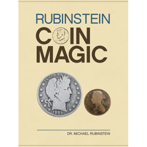 Rubinstein Coin Magic Hardbound by Michael Rubinstein (B0358)